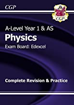 A-Level Physics: Edexcel Year 1 & AS Complete Revision & Practice (CGP A-Level Physics)
