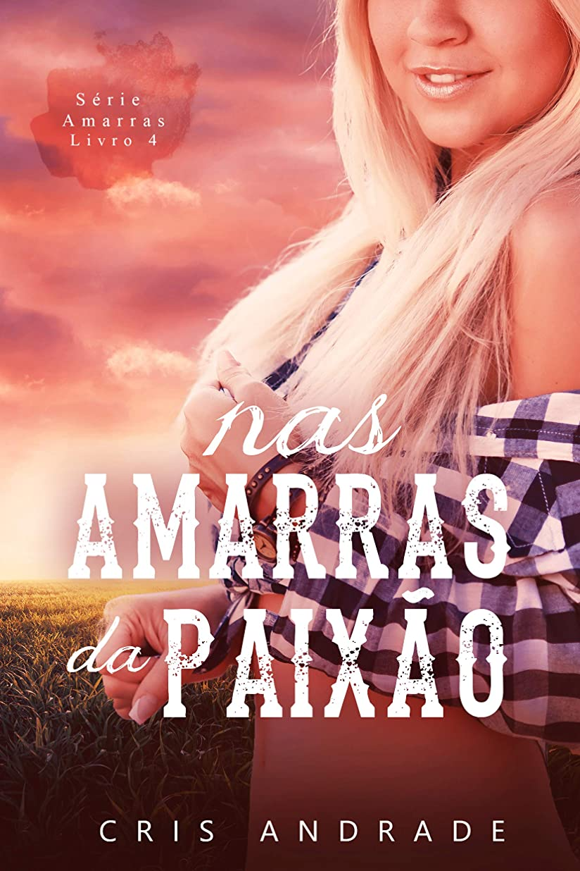 Nas Amarras da Paix?o (Portuguese Edition)