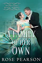 A Family of her Own (Second Chance Regency Romance Book 3) Kindle Edition