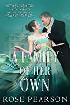 A Family of her Own (Second Chance Regency Romance Book 3)