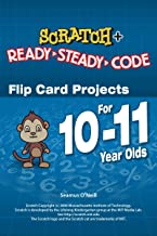 Scratch Projects for 10-11 year olds: Scratch Short and Easy with Ready-Steady-Code