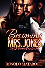 Becoming Mrs. Jones: My Un-Valentine's Day Love Story