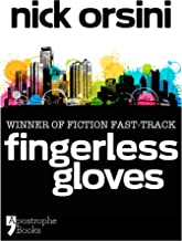 Fingerless Gloves: A Story About Best Friends And Mistakes