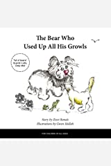The Bear Who Used Up All His Growls Kindle Edition