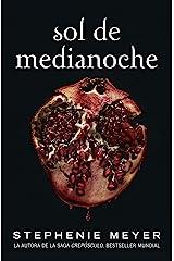 Sol de Medianoche (Saga Crepúsculo 5) (Spanish Edition) Kindle Edition