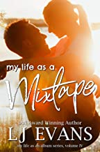 My Life as a Mixtape: A Single Dad, Rock Star Romance (My Life as an Album Book 4)