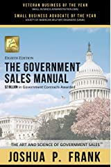The Government Sales Manual - Strategies To Win Government Contracts Perfect Paperback