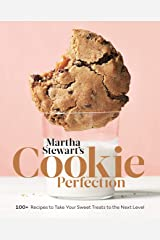 Martha Stewart's Cookie Perfection: 100+ Recipes to Take Your Sweet Treats to the Next Level: A Baking Book Kindle Edition
