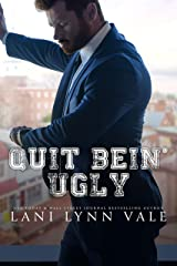 Quit Bein' Ugly (The Southern Gentleman Series Book 3) Kindle Edition