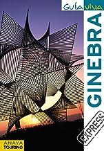 Ginebra (Guía Viva Express - Internacional)