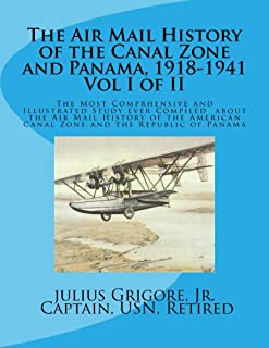 The Air Mail History of the Canal Zone and Panama, 1918-1941
