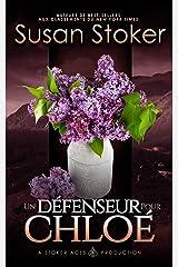 Un Défenseur pour Chloé (Mercenaires Rebelles t. 2) Format Kindle