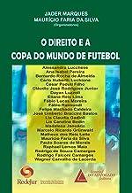 O Direito e a Copa do Mundo de Futebol