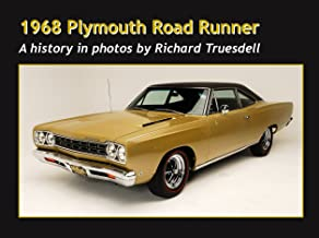 1968 Plymouth Road Runner (A history in photos Book 2) (English Edition)