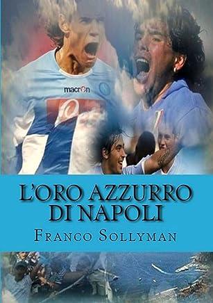 LOro Azzurro di Napoli
