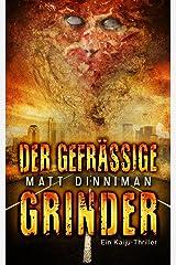 Der gefräßige Grinder (German Edition) Kindle Edition