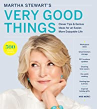 Martha Stewart's Very Good Things: Clever Tips & Genius Ideas for an Easier, More Enjoyable Life (English Edition)