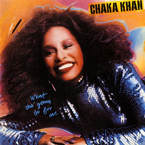 Amazon Music - チャカ・カーンのWhat Cha' Gonna Do for Me - Amazon.co.jp