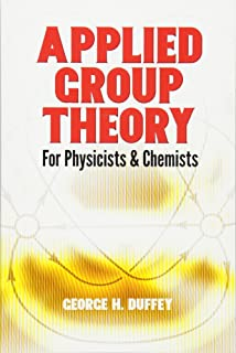 Applied Group Theory: For Physicists and Chemists