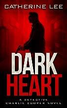 Dark Heart (The Dark Series Book 1)