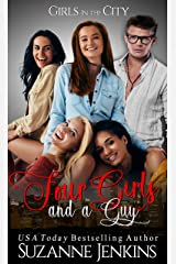 Four Girls and a Guy: Prequel to Girls in the City Series Kindle Edition