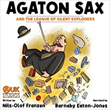 Agaton Sax and the League of Silent Exploders
