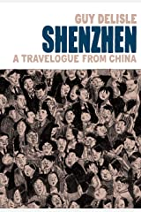 Shenzhen: A Travelogue From China Kindle Edition