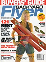 Backyard Flyer January 2007 BUYERS' GUIDE The Perfect First Plane 121 OF THE BEST PLANES, HELIS MOTORS, RADIOS & GEAR 3D Radio Setup MUSTANG & ZERO READY-TO-FLY WARBIRDS