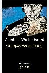 Grappas Versuchung: Maria Grappas 1. Fall Kindle Ausgabe