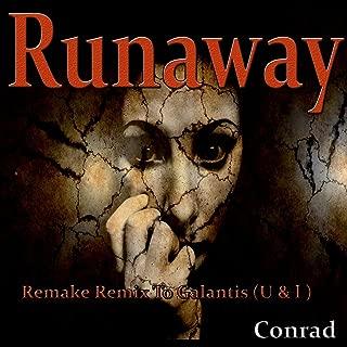 Runaway (U & I) [Remake Remix to Galantis]