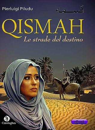 Qismah: Le strade del destino (I Dolmen)