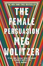 The Female Persuasion (English Edition)