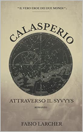 Calasperio: Attraverso il Syvyys
