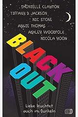 Blackout: Liebe leuchtet auch im Dunkeln (German Edition) Kindle Edition