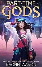 Part-Time Gods (DFZ Book 2)