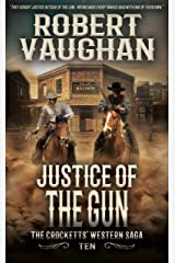 Justice Of The Gun: The Crocketts' Western Saga Kindle Edition