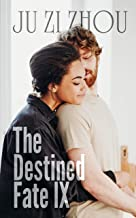 The Destined Fate: A Secret Baby Romance Novel(Book9) (English Edition)