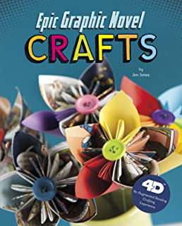 Epic Graphic Novel Crafts: 4D An Augmented Reading Crafts Experience (Next Chapter Crafts 4D)
