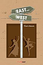 The East and the West: Prachya O Paschatya