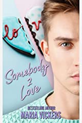 Somebody 2 Love Kindle Edition