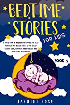 Bedtime Stories for Kids: A Collection of Meditation Stories to Help Children Fall Asleep. Go to Sleep Feeling Calm, Learning Mindfulness and Increasing Imagination (English Edition)