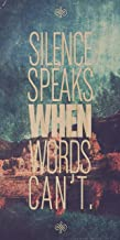 silence speaks when words can t quote