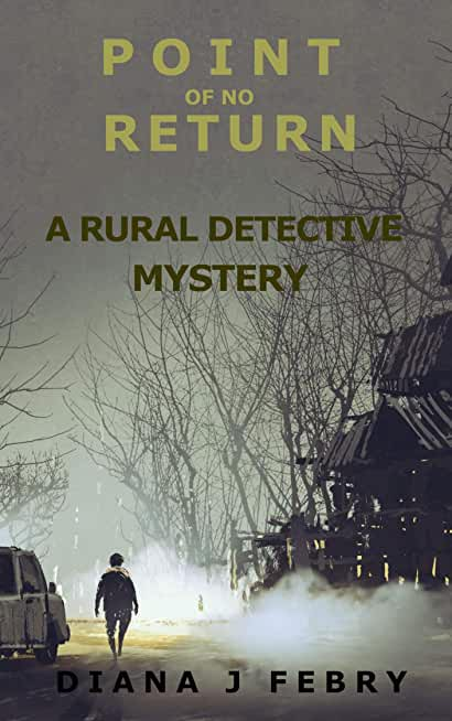 Point Of No Return: A rural detective mystery (Peter Hatherall Mystery Book 3) (English Edition)
