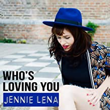 Who's Loving You