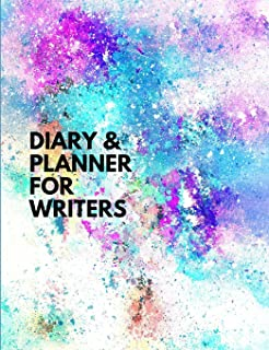 Diary and Planner for Writers: Annual Author Business and Writing Planner