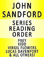 JOHN SANDFORD — SERIES READING ORDER (SERIES LIST) — IN ORDER: PREY/LUCAS DAVENPORT, LUCAS DAVENPORT VS. LINCOLN RHYME, KIDD, VIRGIL FLOWERS, SINGULAR MENACE & MANY MORE!