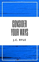 Consider Your Ways (English Edition)