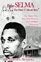 Before Selma: The Harry T. Moore Story
