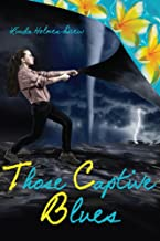 Those Captive Blues (Unforgettable Book 2)