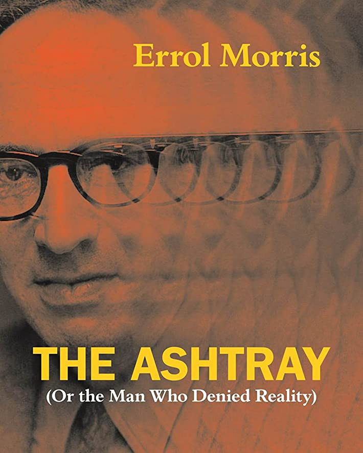 大使館インスタンスThe Ashtray: (Or the Man Who Denied Reality) (English Edition)